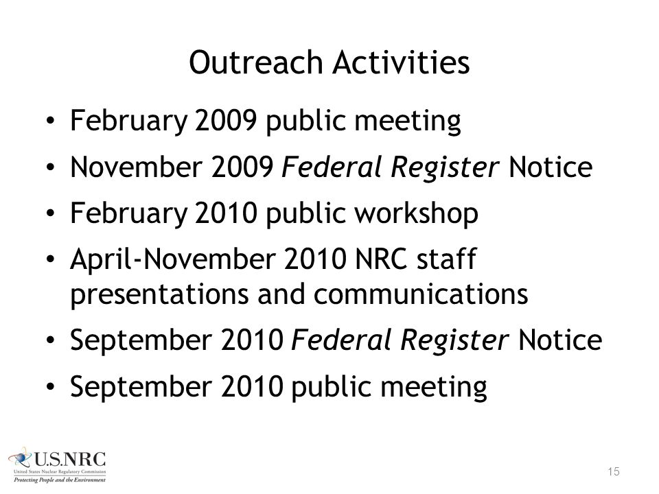 Outreach Activities February 2009 public meeting