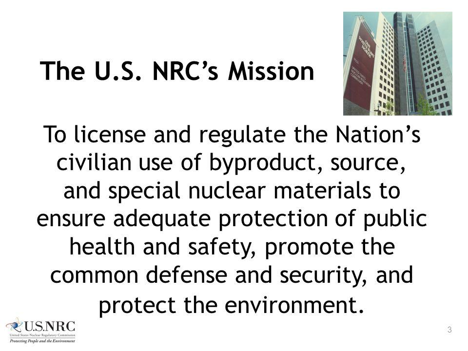 The U.S. NRC's Mission