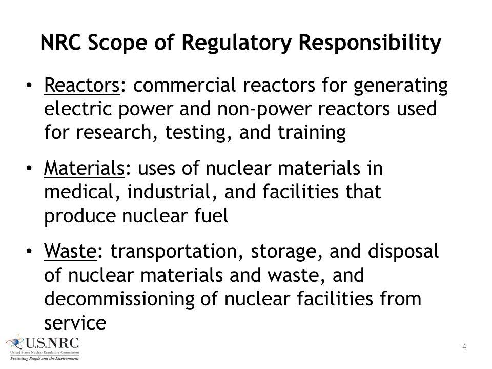 NRC Scope of Regulatory Responsibility