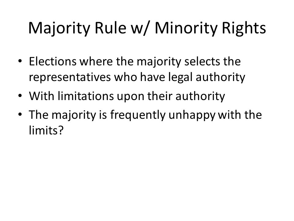 Majority Rule w/ Minority Rights