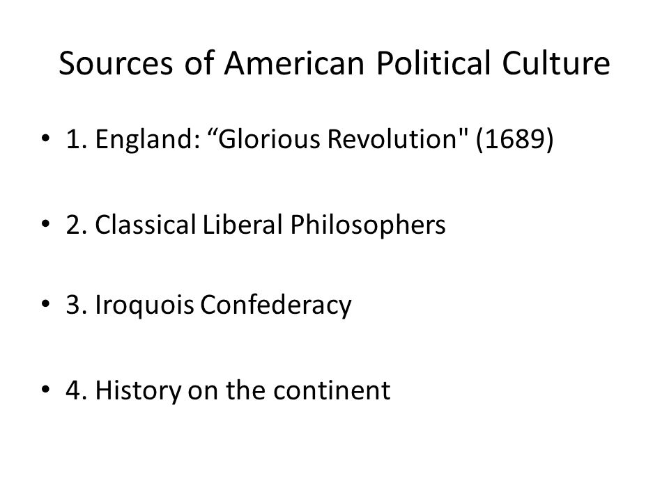 Sources of American Political Culture