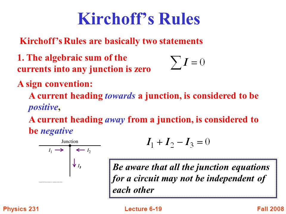 Kirchoff's Rules Kirchoff's Rules are basically two statements