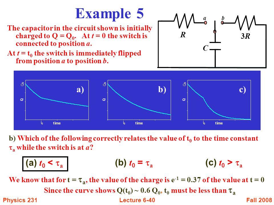 Example 5 a) b) c) (a) t0 < ta (b) t0 = ta (c) t0 > ta R 3R C