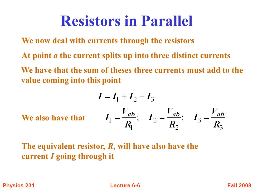 Resistors in Parallel We now deal with currents through the resistors