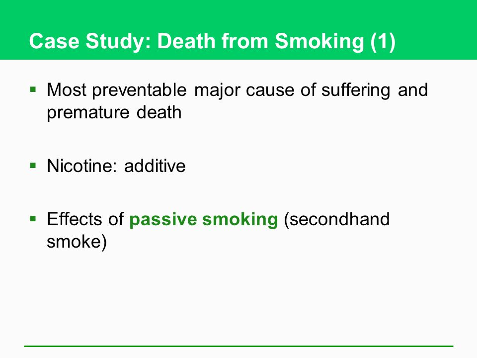 Case Study: Death from Smoking (1)
