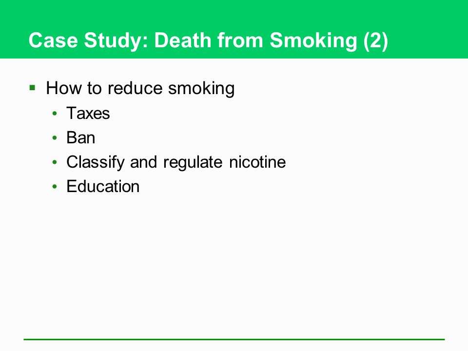 Case Study: Death from Smoking (2)