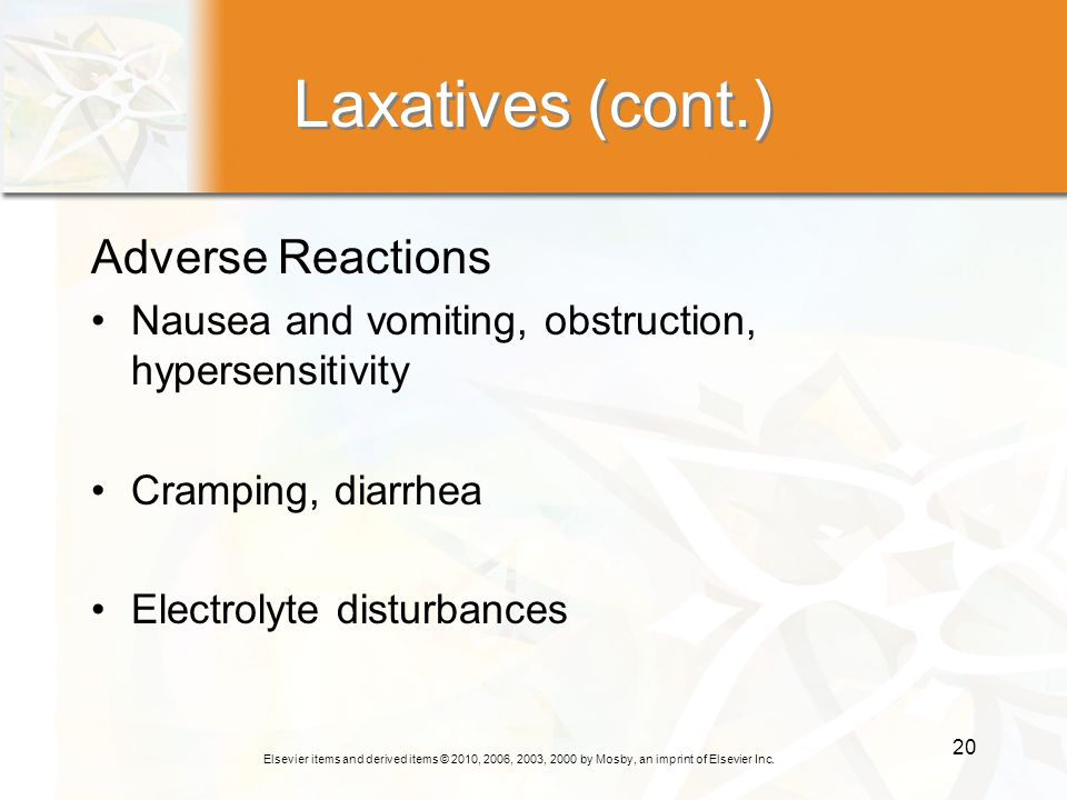 Laxatives (cont.) Adverse Reactions