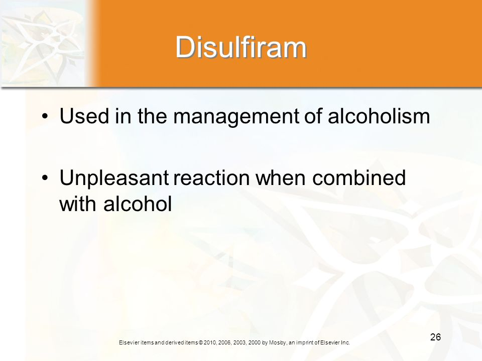 Disulfiram Used in the management of alcoholism