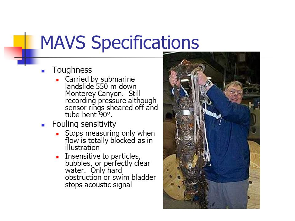 MAVS Specifications Toughness Fouling sensitivity