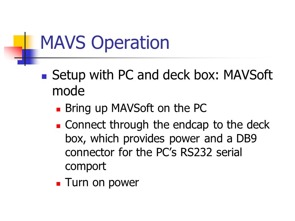 MAVS Operation Setup with PC and deck box: MAVSoft mode
