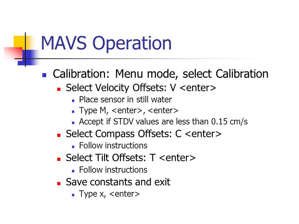 MAVS Operation Calibration: Menu mode, select Calibration