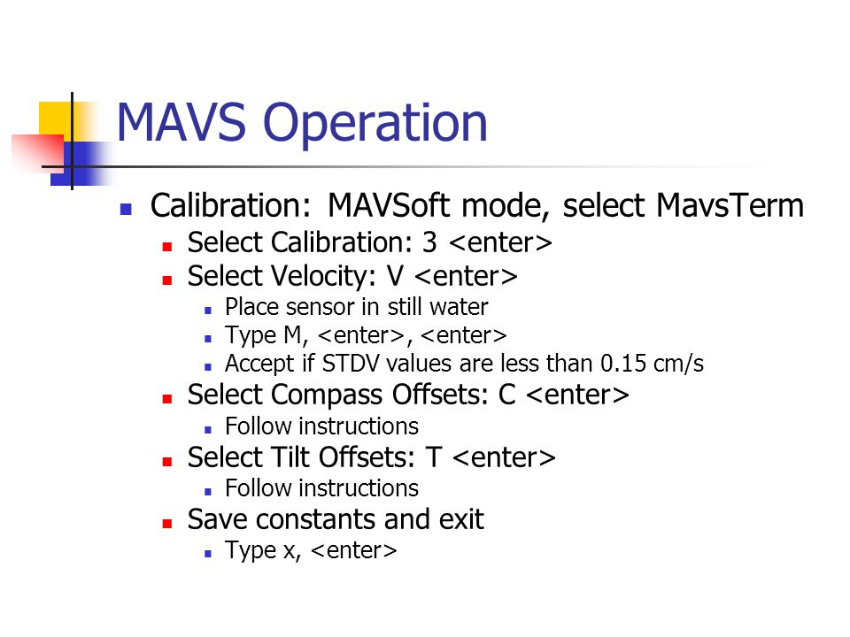 MAVS Operation Calibration: MAVSoft mode, select MavsTerm