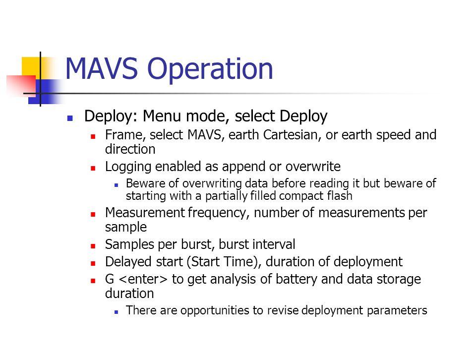MAVS Operation Deploy: Menu mode, select Deploy