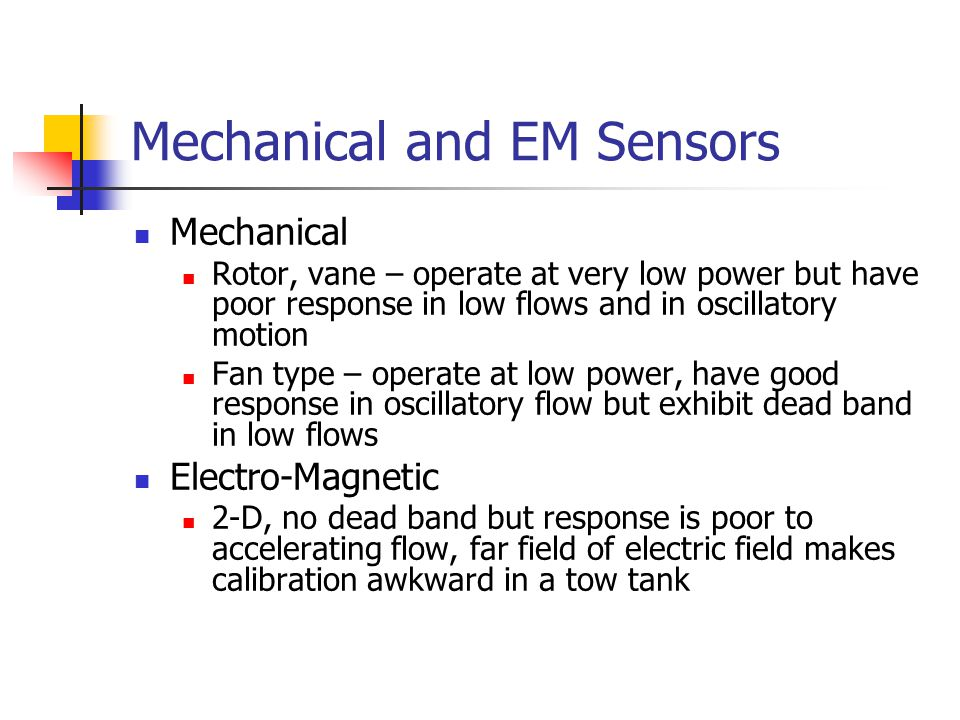 Mechanical and EM Sensors