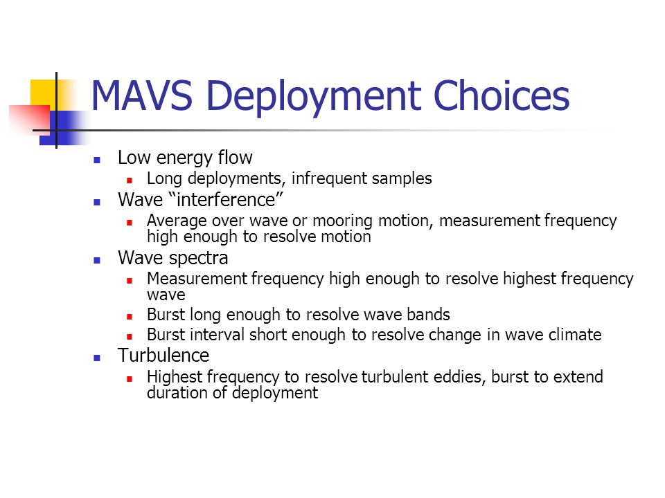 MAVS Deployment Choices