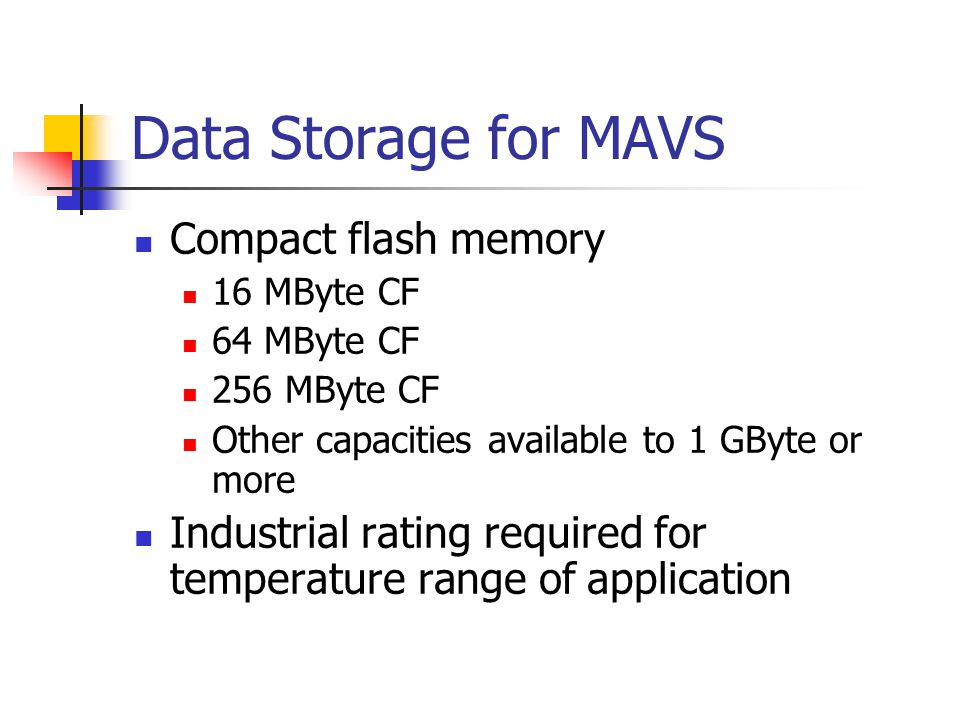 Data Storage for MAVS Compact flash memory