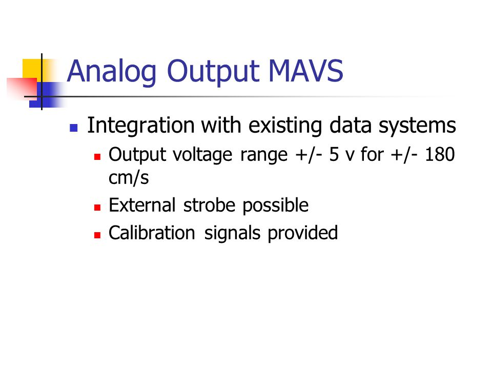 Analog Output MAVS Integration with existing data systems