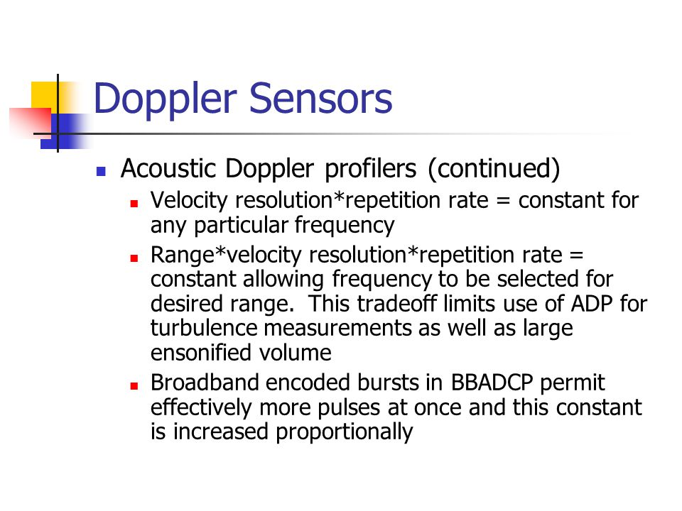 Doppler Sensors Acoustic Doppler profilers (continued)