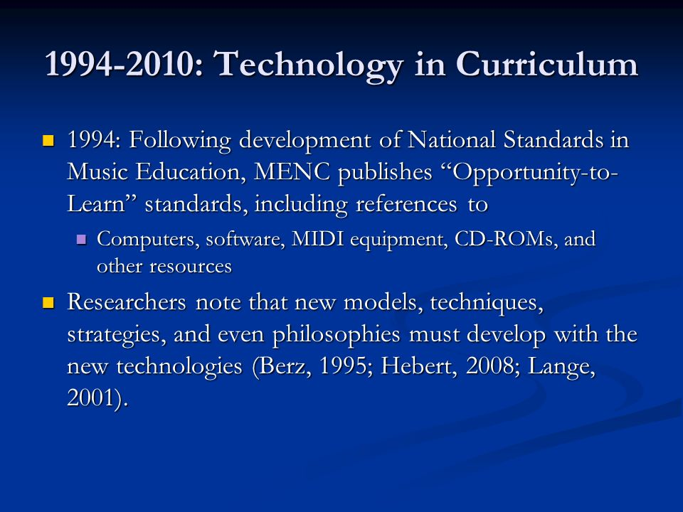 1994-2010: Technology in Curriculum