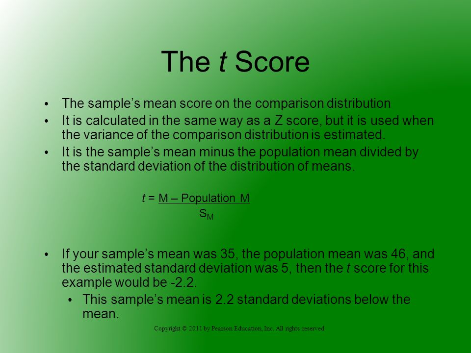 The t Score The sample's mean score on the comparison distribution
