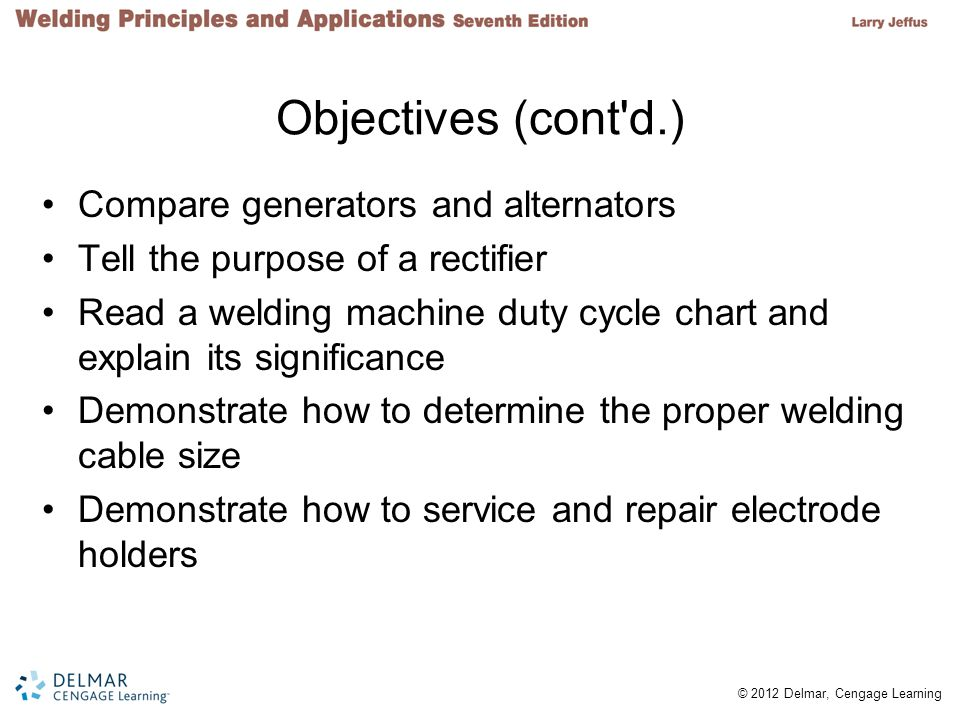 Objectives (cont d.) Compare generators and alternators