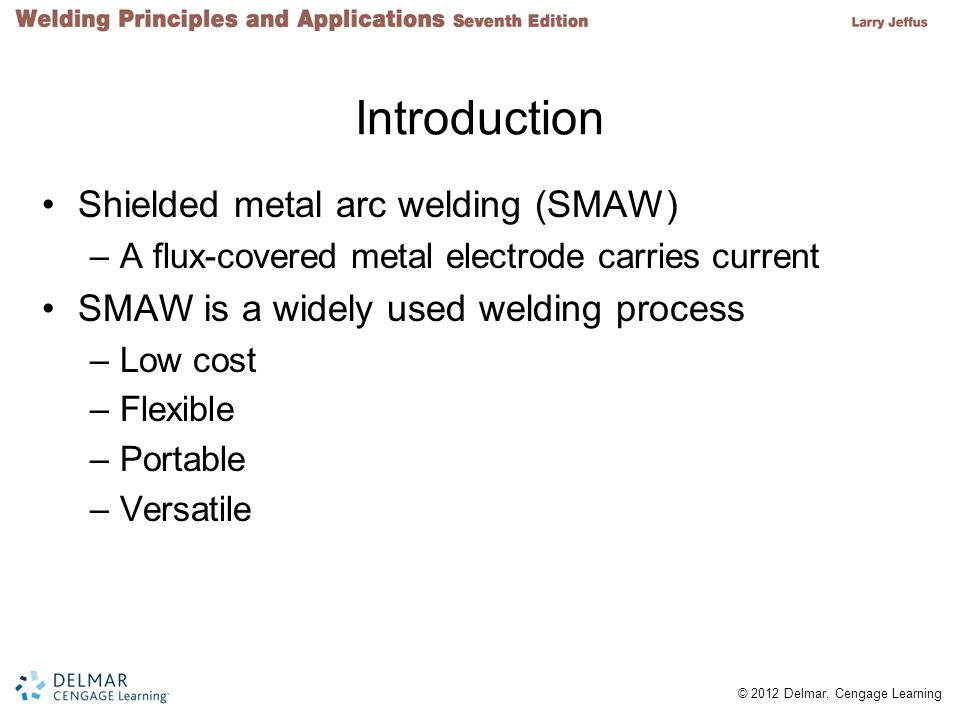 Introduction Shielded metal arc welding (SMAW)
