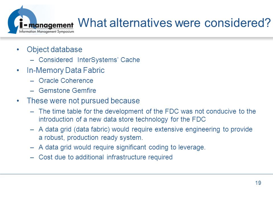 What alternatives were considered