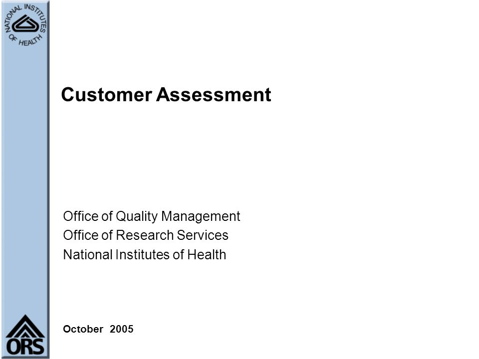 Customer Assessment Office of Quality Management