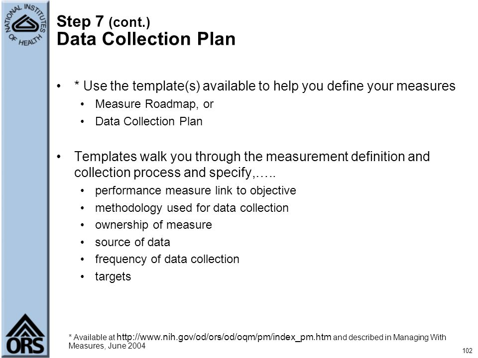 Step 7 (cont.) Data Collection Plan