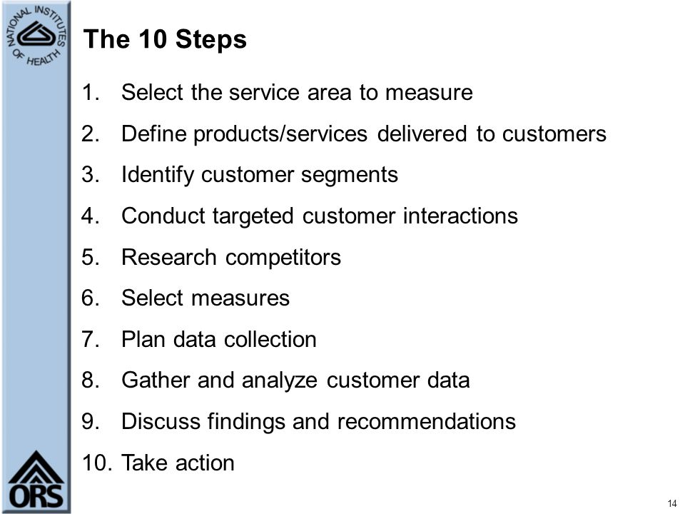 The 10 Steps Select the service area to measure