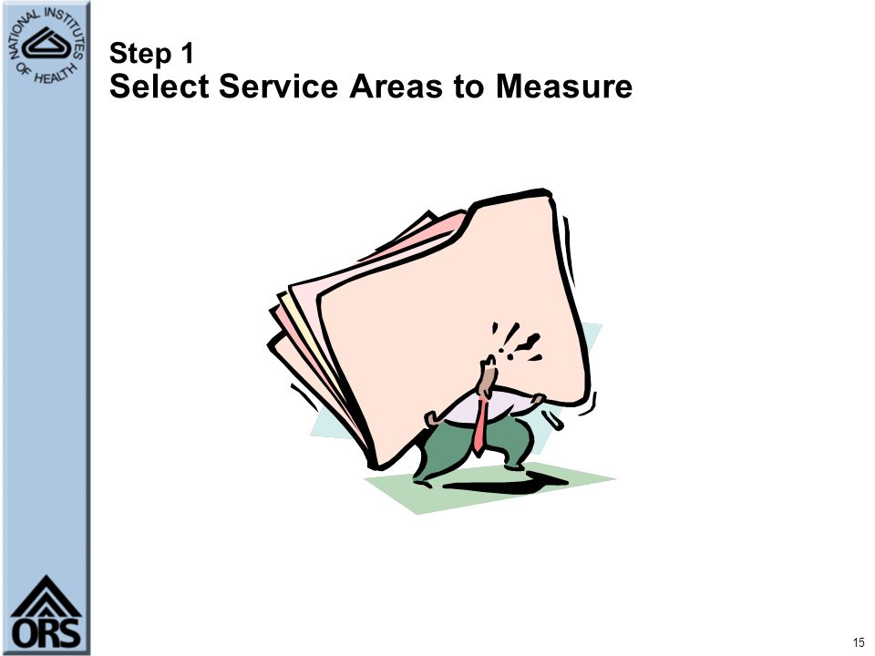 Step 1 Select Service Areas to Measure