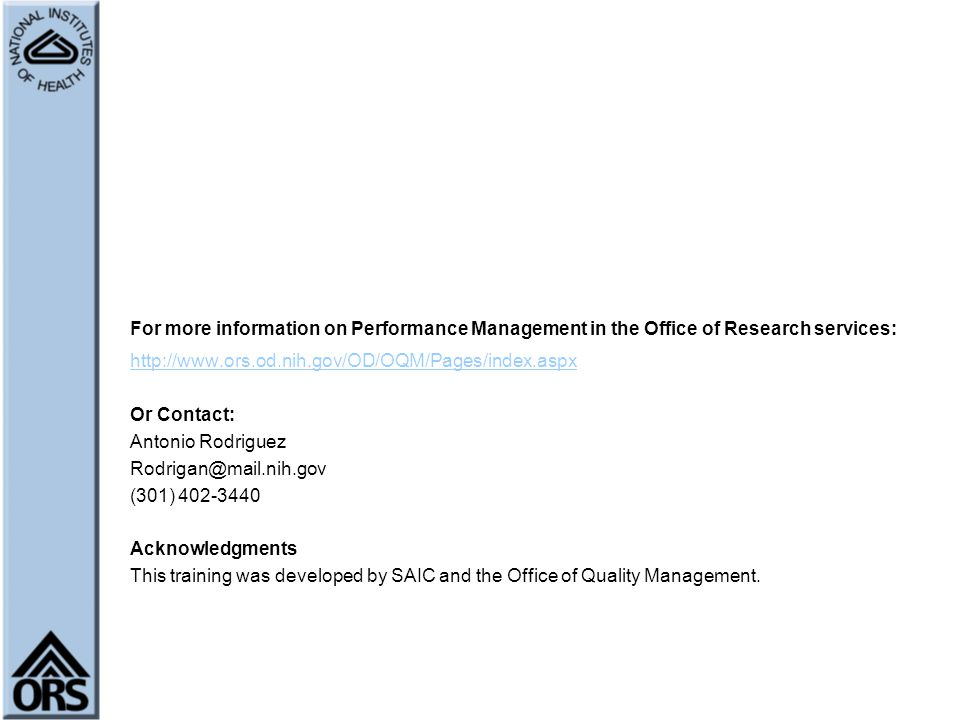 For more information on Performance Management in the Office of Research services: