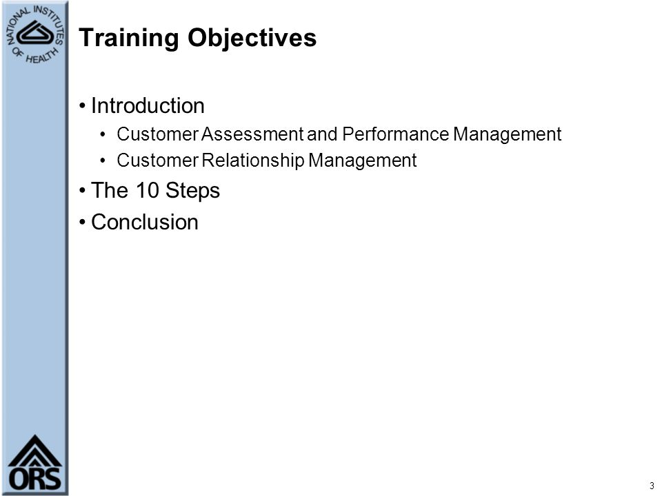 Training Objectives Introduction The 10 Steps Conclusion