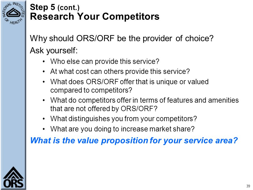 Step 5 (cont.) Research Your Competitors