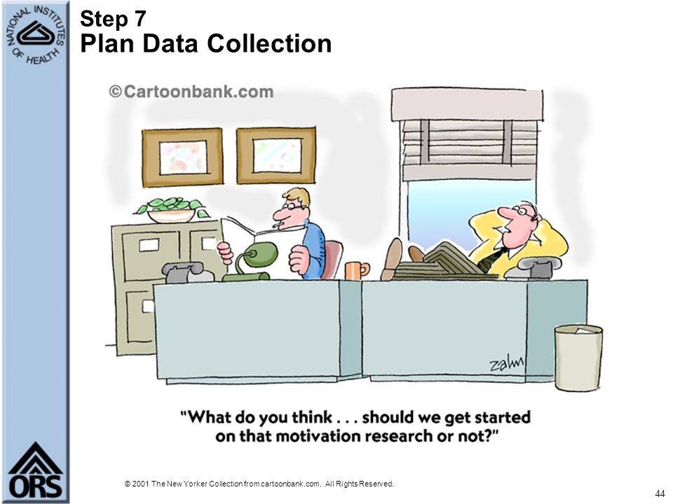 Step 7 Plan Data Collection