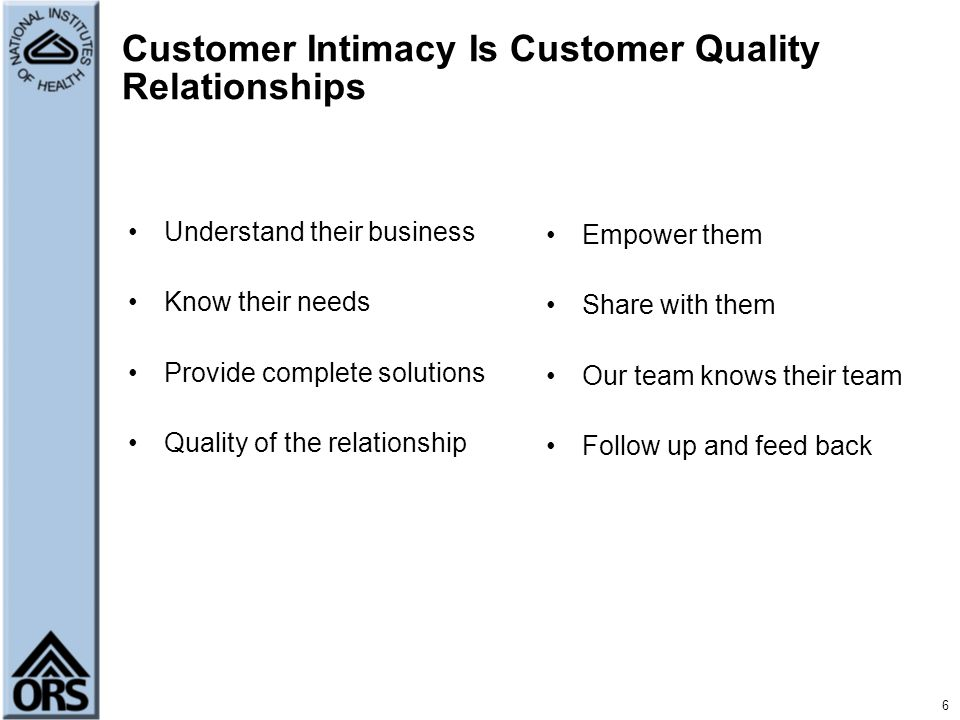 Customer Intimacy Is Customer Quality Relationships
