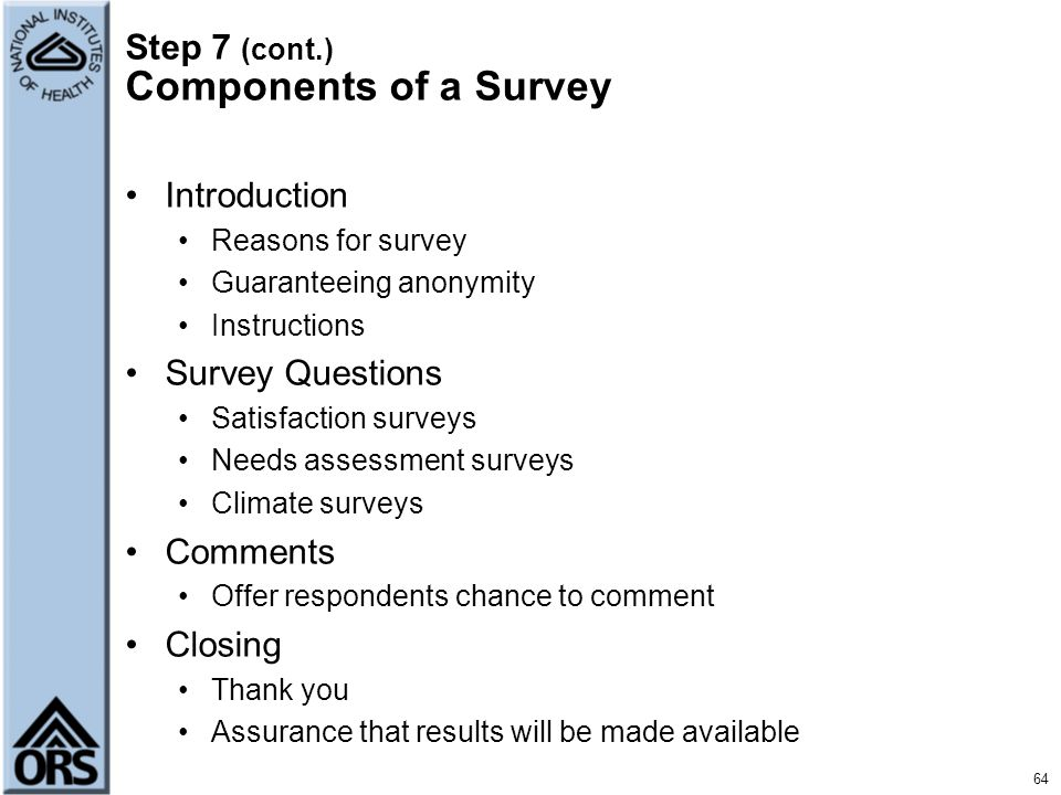 Step 7 (cont.) Components of a Survey