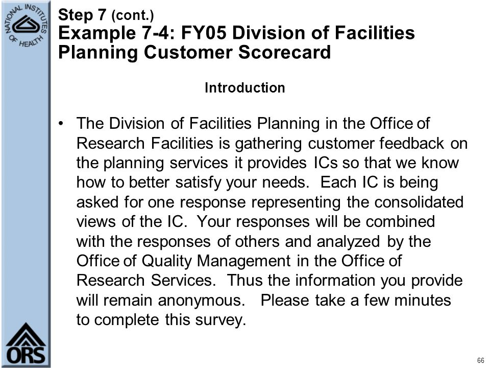 Step 7 (cont.) Example 7-4: FY05 Division of Facilities Planning Customer Scorecard