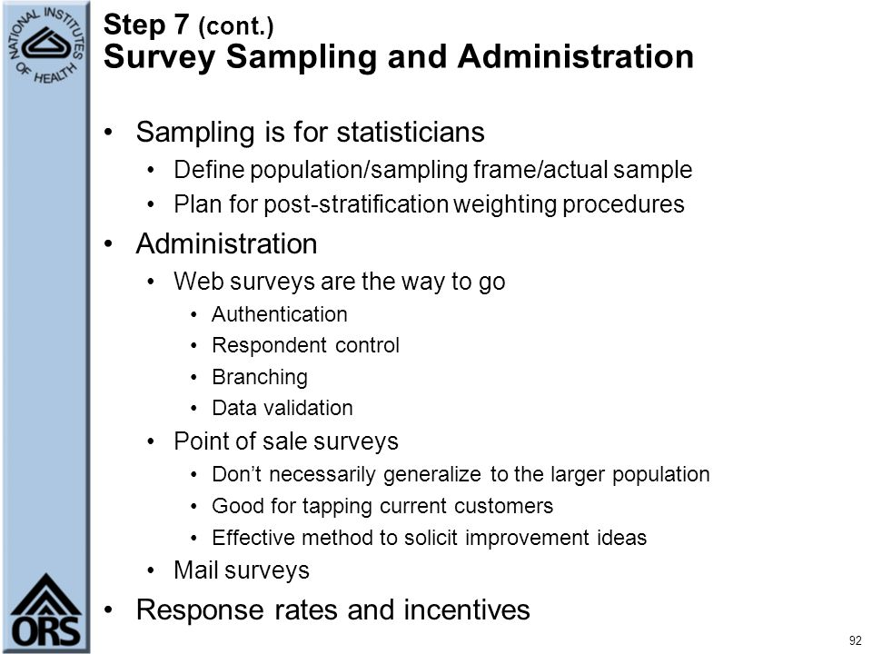 Step 7 (cont.) Survey Sampling and Administration