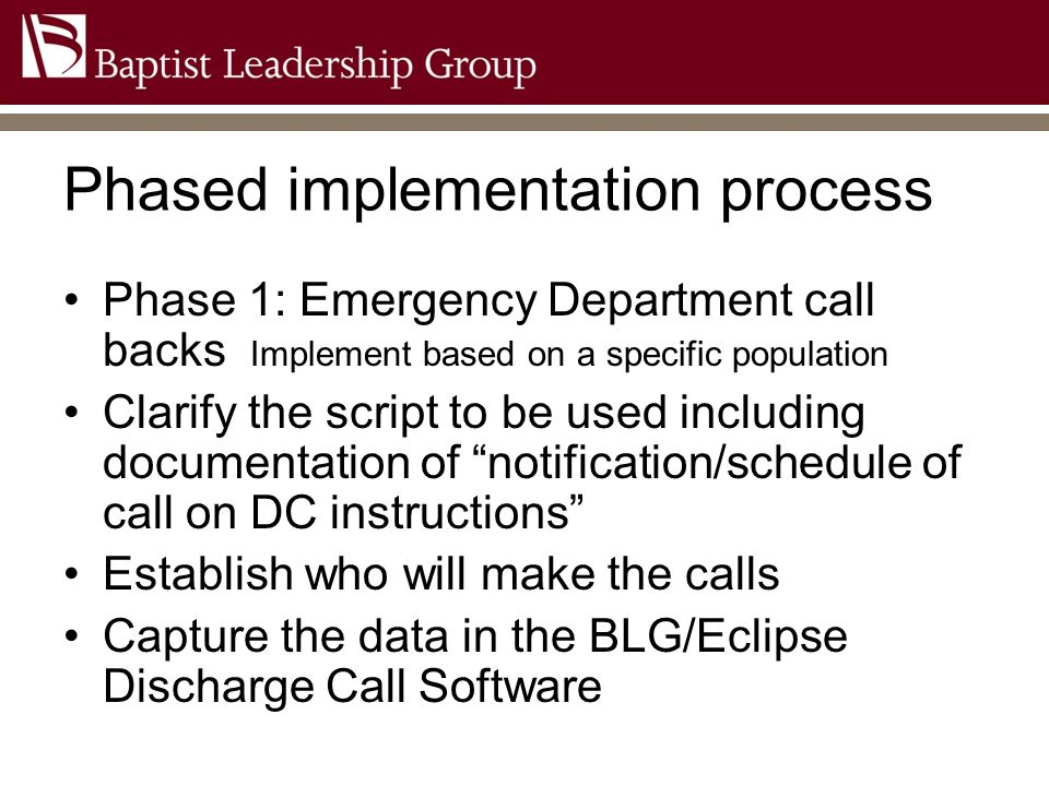 Phased implementation process