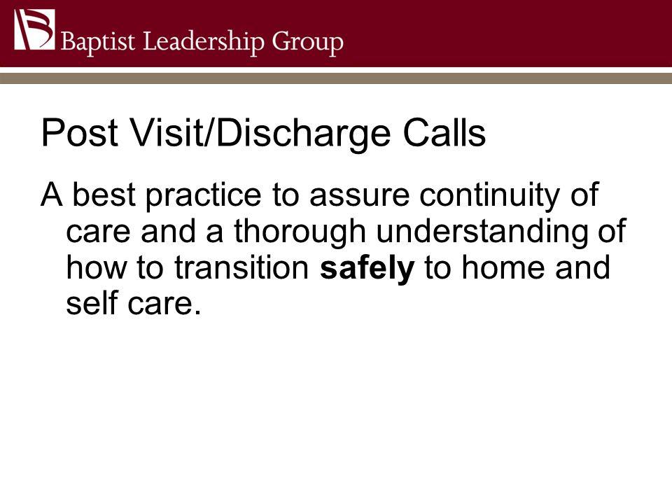 Post Visit/Discharge Calls