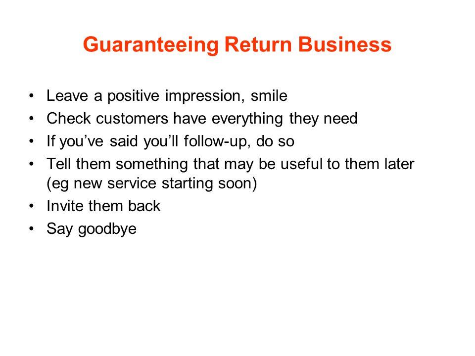 Guaranteeing Return Business