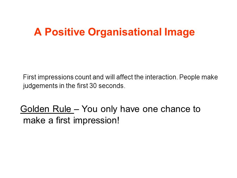 A Positive Organisational Image