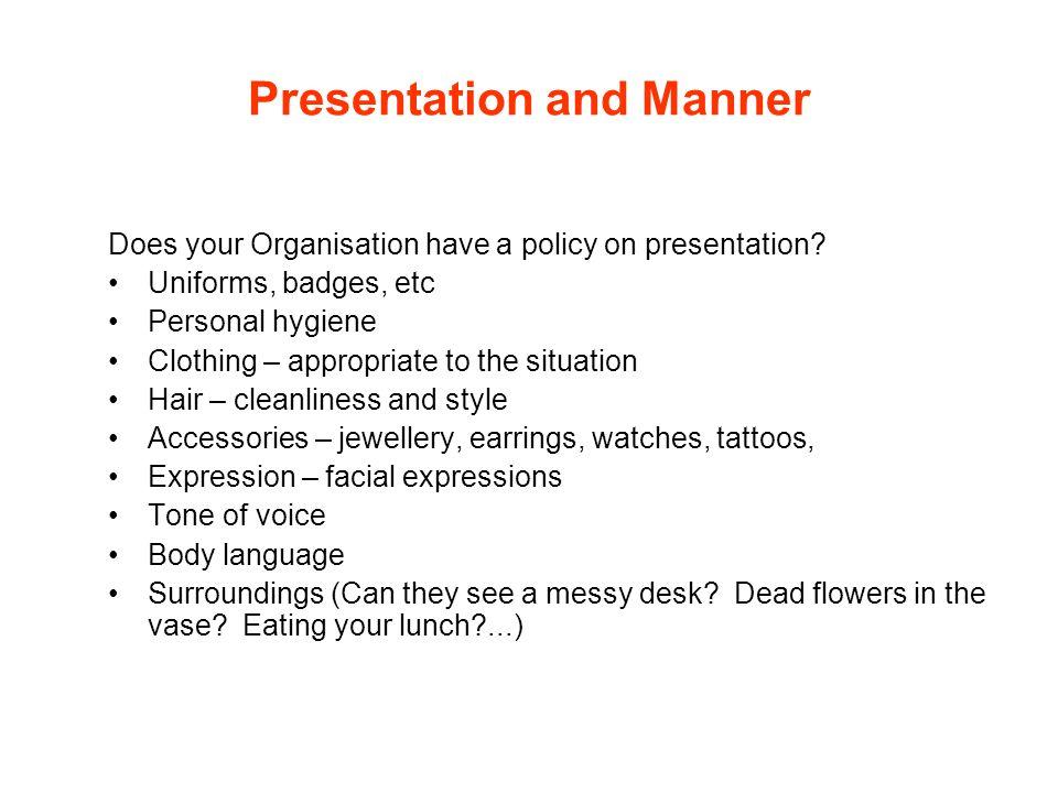 Presentation and Manner