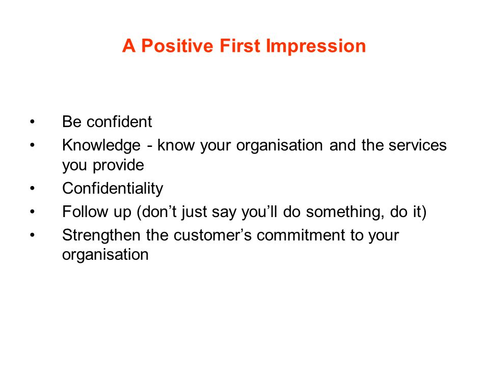 A Positive First Impression