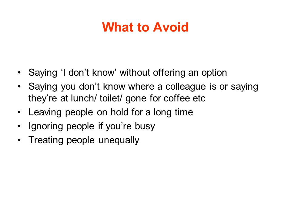 What to Avoid Saying 'I don't know' without offering an option