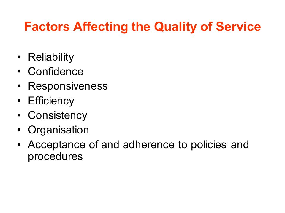 Factors Affecting the Quality of Service