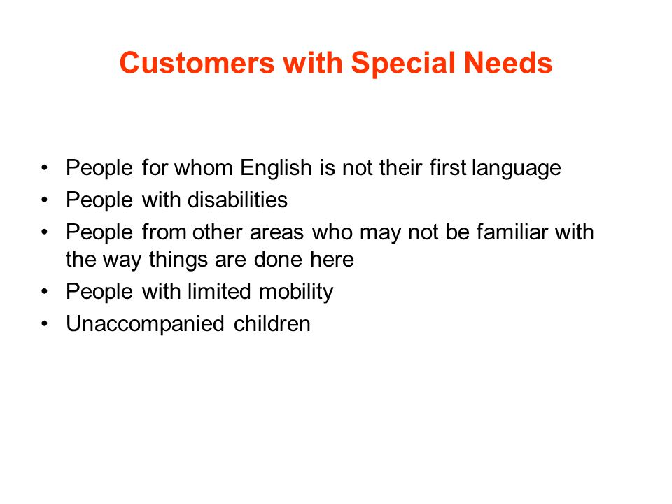 Customers with Special Needs