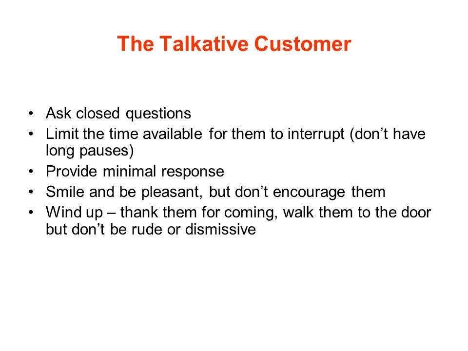 The Talkative Customer