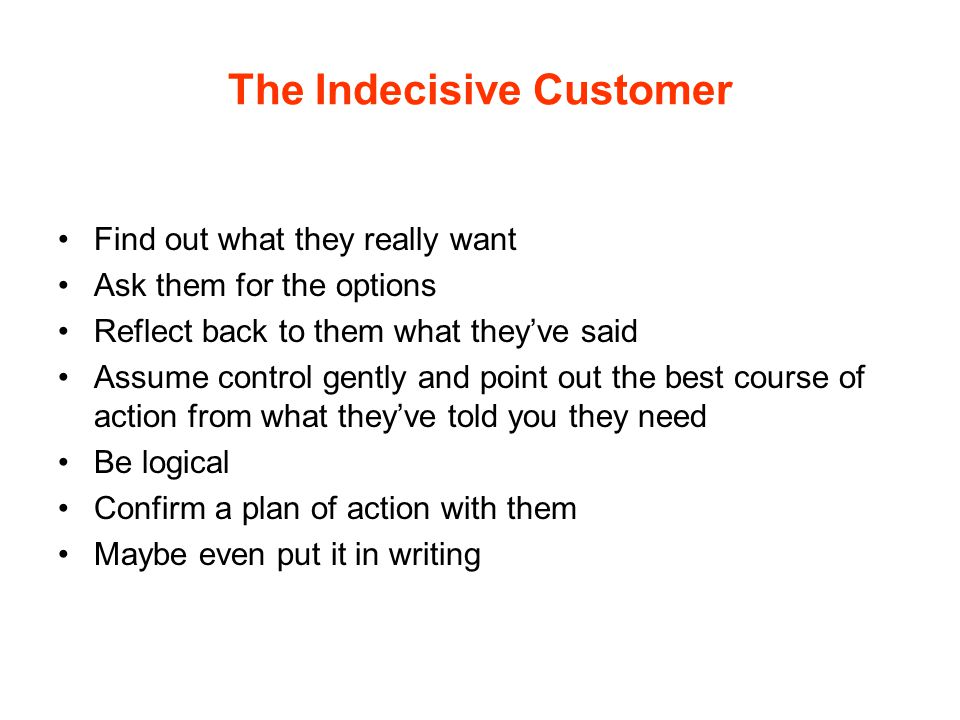 The Indecisive Customer